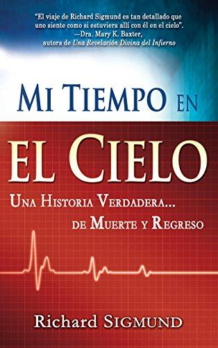 Span-My Time In Heaven (Spanish Edition) [SIGMUND RICHARD] (Tapa Blanda)