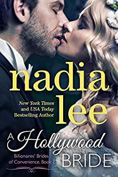 A Hollywood Bride (Ryder & Paige #2) (Billionaires' Brides of Convenience) by [Lee, Nadia]