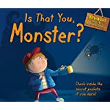 Is That You, Monster?: Check Inside the Secret Pockets If You Dare!