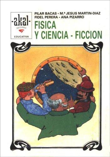 Descargar Libro Física Y Ciencia-ficción. María Jesús Martín Díaz