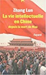 Intellectuels en Chine par Lun