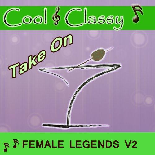 Cool & Classy: Take On Female ...
