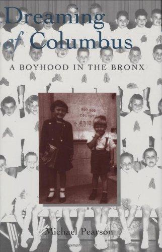 Dreaming of Columbus : A Boyhood in the Bronx