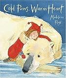 Cold Paws, Warm Heart, Madeleine Floyd, 0763627615