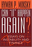 Can It Happen Again?, Hyman P. Minsky, 087332305X
