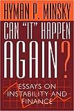 Can It Happen Again?, Hyman P. Minsky, 087332305X
