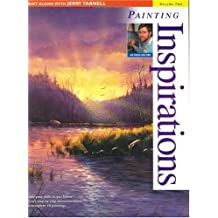 2: Paint Along with Jerry Yarnell Volume Two - Painting Inspirations
