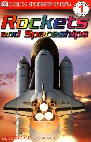 Rockets and Spaceships (DK Readers Beginning to Read, Level 1) PDF
