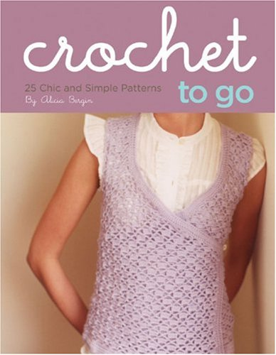 Crochet to Go Deck: 25 Chic and Simple Patterns ebook