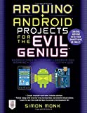 Arduino + Android Projects for the Evil Genius, Simon Monk, 007177596X