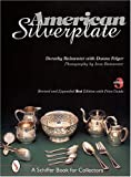 American Silverplate, Dorothy T. Rainwater and Donna Felger, 0764309013