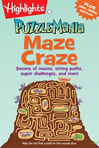 Activity Pad Travel (Maze Craze: Dozens of mazes, string paths, super challenges, and more (Highlights™ Puzzlemania® Puzzle Pads))