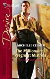 The Millionaire's Pregnant Mistress, Michelle Celmer, 0373767390