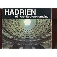 Hadrien et l'architecture romaine
