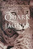 The Quark and the Jaguar, Murray Gell-Mann, 0716727250