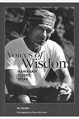 Voices of Wisdom Hawaiian Elders Speak Paperback