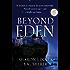 Beyond Eden (A Project Eden Thriller Book 2)