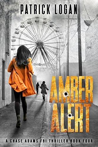 Amber Alert (A Chase Adams FBI Thriller Book 4)