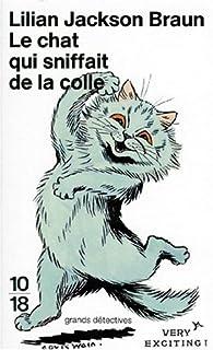 Le chat qui sniffait de la colle, Braun, Lilian Jackson