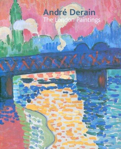 - André Derain: The London Paintings