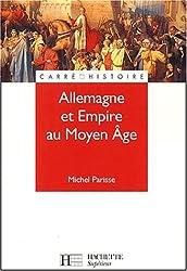 Allemagne et Empire au Moyen Age, 400-1510