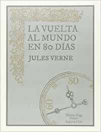 La vuelta al mundo en 80 días (INGENIOS): Amazon.es: Verne, Julio, Aventuras Literarias, Aventuras Literarias: Libros