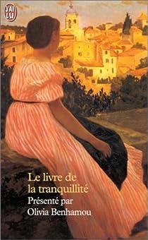 Le Livre de la tranquillité par Benhamou
