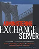 img - for Administering Exchange Server 5.5 book / textbook / text book