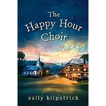 The Happy Hour Choir (An Ellery Novel)