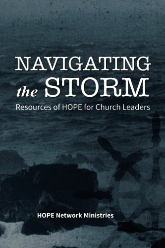 Navigating the Storm: Resources of HOPE for Church Leaders