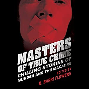 Masters of True Crime Audiobook