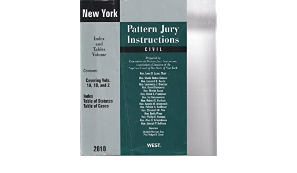 New York Pattern Jury Instructions Civil 2010 Index And Tables