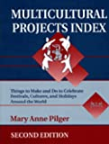 Multicultural Projects Index, Mary A. Pilger, 1563085240