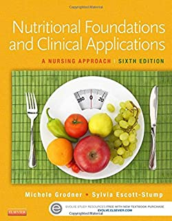 Foundations and Clinical Applications of Nutrition A Nursing Approach (2004 Third Edition)