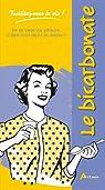 Le bicarbonate par Delvaille