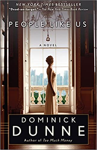 People Like Us A Novel Amazon Fr Dominick Dunne Livres