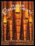 Front cover for the book Durham Cathedral organs by Richard Hird