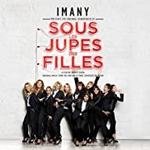 Sous Les Jupes Des Filles by Imany (2014-05-27)