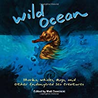 Wild Ocean: Sharks Whales Rays And Other