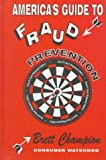 America's Guide to Fraud Prevention, Brett Champion, 1560723335