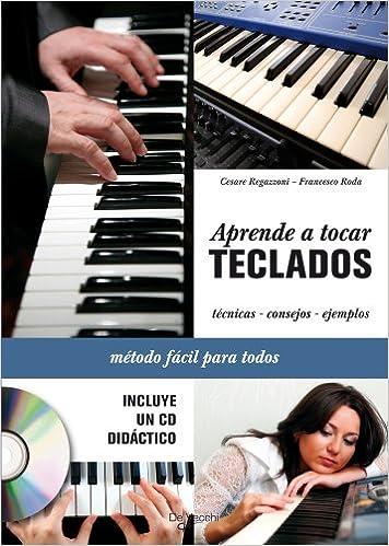 Aprende a tocar teclados + CD: Amazon.es: Regazzoni, Cesare ...