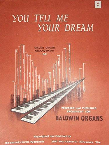 You Tell Me Your Dreams Special Organ Arrangement