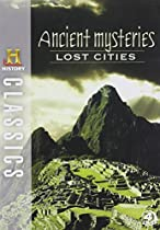 History Classics: Ancient Mysteries - Lost Cities [DVD]  Directed by The History Channel