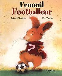 Fenouil Footballeur