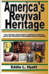 America's Revival Heritage Perfect Paperback