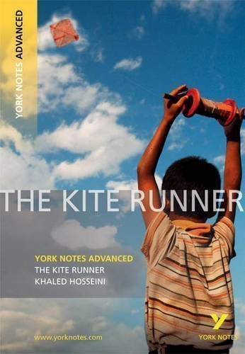 The Kite Runner (York Notes Advanced) by Kerr, Calum 1st (first) Edition (2009)