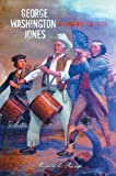 George Washington Jones, Ronald Runge, 0595340733