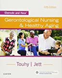 img - for Ebersole and Hess' Gerontological Nursing & Healthy Aging, 5e book / textbook / text book