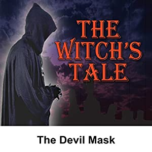 The Witch's Tale: The Devil Mask Radio/TV Program