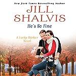 He's So Fine | Jill Shalvis